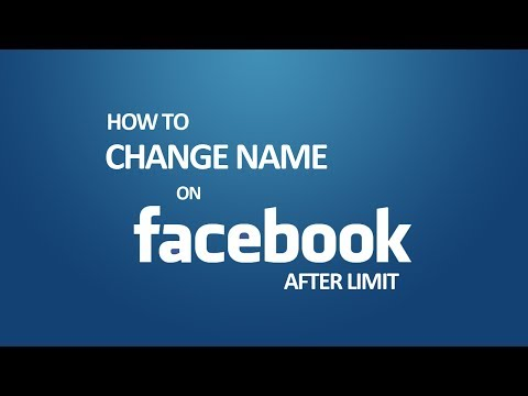 How To Change Name on Facebook After Limit 2017?