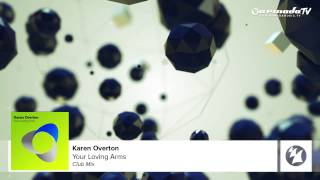 Karen Overton - Your Loving Arms (Club Mix)