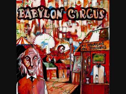 babylon circus casse la fatigue