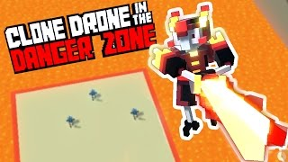 the deadly flame sword of lava and flame clone drone in the danger zone gameplay