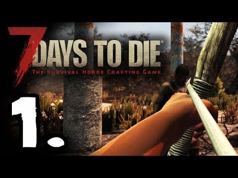 7 DAYS TO DIE - REGRESAMOS! #1 - GAMEPLAY ESPAÑOL