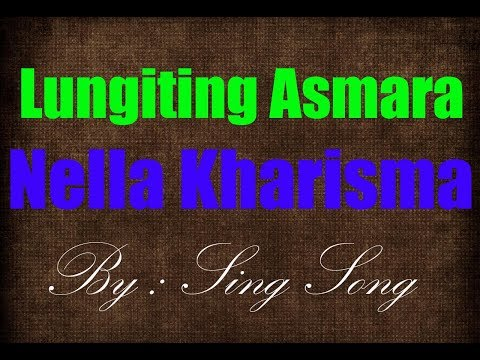 Nella Kharisma -  Lungiting Asmoro Karaoke No Vocal