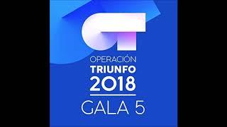 Famous & Alba Reche - Fast Car - Operación Triunfo 2018