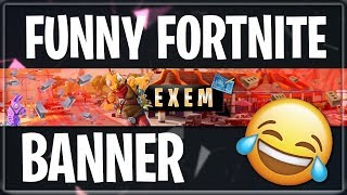 FUNNY FORTNITE BANNER FOR FREE 😂 | raaameQuit - Designs