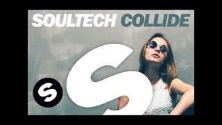 Soultech - Collide (Club Mix)