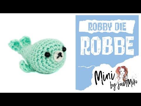Mini Robbe häkeln *Do it Yourself*   Amigurumi