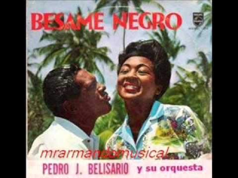 BESAME MUCHO - Pedro J. Bilisario - Víctor Piñero y Canellita Medina.