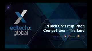 EdTechX StartUp Pitch Thailand 2019