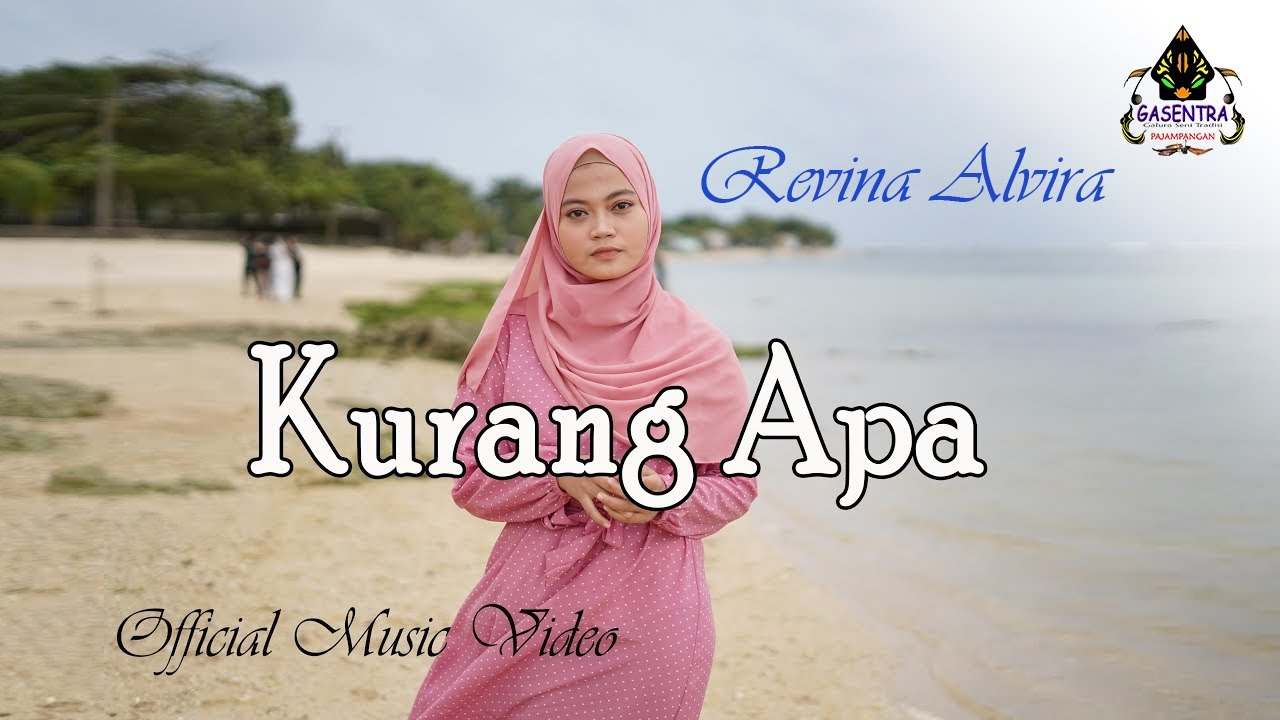 KURANG APA - REVINA ALVIRA # Single Dangdut 2021 (Official Music Video)