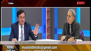 Mustafa Mutlu ile Kral Çıplak - Osman Pamukoğlu