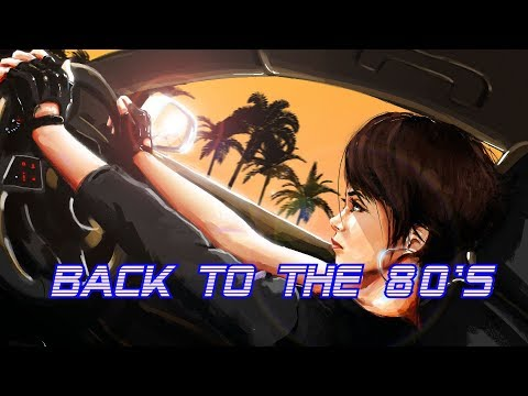 'Back To The 80's' | Best of Synthwave And Retro Electro Music Mix for 1 Hour | Vol. 17