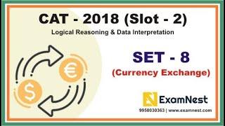 LRDI - Set 8 (CAT - 2018, Slot - 2, Currency Exchange)