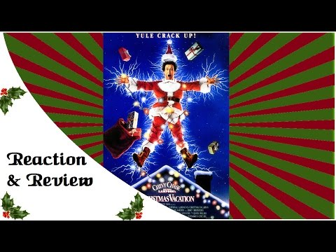 Reaction & Review | National Lampoon's Christmas Vacation