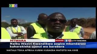 Mtwara: Mkandarasi aagizwa kuharakisha ujenzi wa barabara
