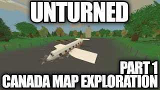 Unturned CANADA MAP EXPLORATION: Ontario, Quebec, PEI, Manitoba, Nova Scotia, New Brunswick, N&L