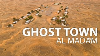 Al Madam Ghost Town | A Village Lost in Time | Dubai, UAE