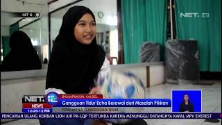 Untuk Cegah Penyakit Tertidurnya, Echa Lakukan Aktifitas Olahraga Dan Bermusik -NET 12