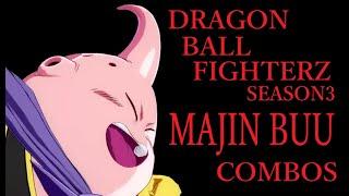 【S3】DRAGON BALL FIGHTERZ MAJIN BUU BASIC COMBOS【ドラゴンボールファイターズ 魔人ブウ(善) 基礎コンボ】