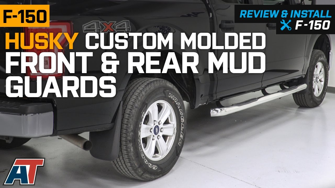 F150 Mud Flaps >> 2015 2019 F150 Husky Custom Molded Front Rear Mud Guards Review Install