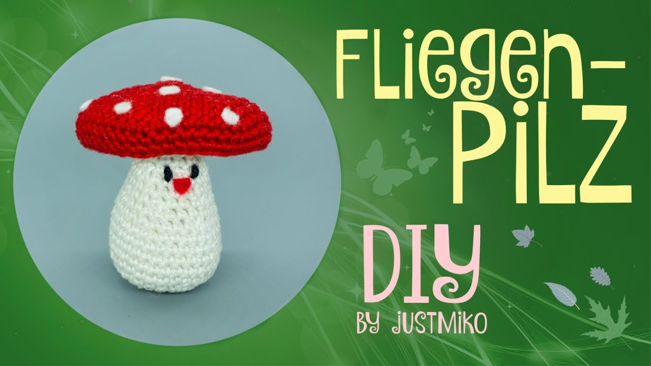 Fliegenpilz Häkeln Do It Yourself Zuschauerwunsch Youtube