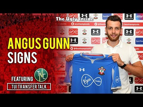 TUI Transfer Talk: Angus Gunn signs for Southampton | The Ugly Inside