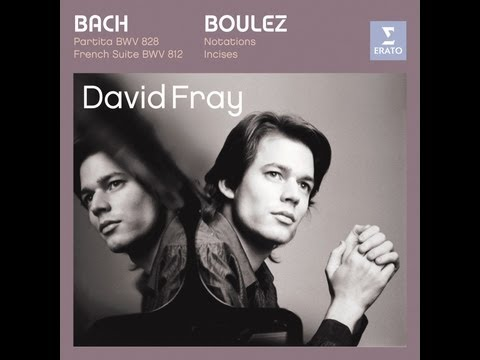 David Fray plays Bach and Boulez