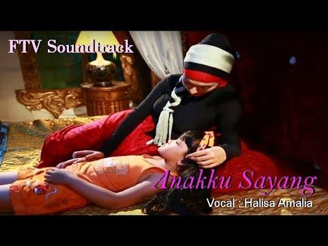 Halisa Amalia - Anakku Sayang (OST FTV Gentabuana Paramita)