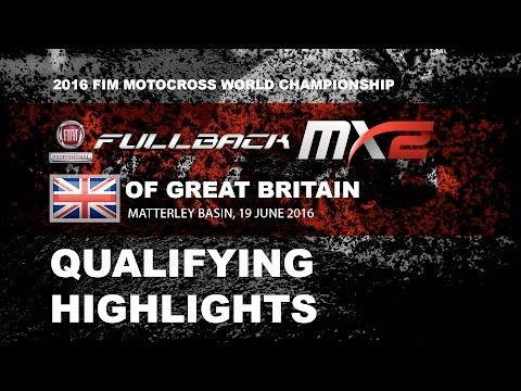 MX2 Qualifying Race Highlights FULLBACK MXGP of Great Britain 2016