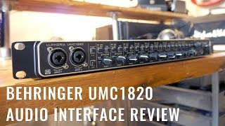 Behringer UMC1820 Review (with Audio Samples)