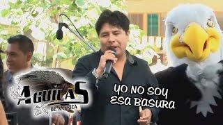 AGUILAS DE AMERICA - YO NO SOY ESA BASURA [ OFICIAL 2015 ] ᴴᴰ