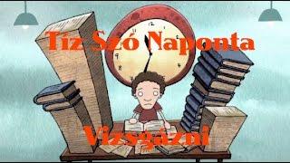 Венгерский язык (угорська мова) - Tíz Szó Naponta - Vizsgázni #1