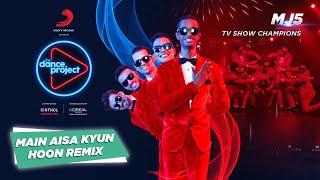 Main Aisa Kyun Hoon  Electronic Dance Music  MJ5  3D Animation  Lakshya