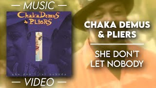 Chaka Demus & Pliers - She don't let nobody — (Official Music Video)