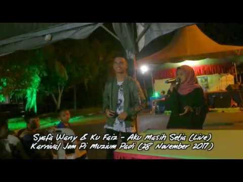 Live! Syafa Wany & Ku Faiz - Aku Masih Setia #MuziumPadi #Kedah