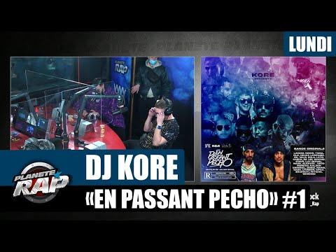 Youtube: Planète Rap – Dj Kore«En passant pécho» avec Sadek, Kalash Criminel, Nahir, Keyzer… #Lundi