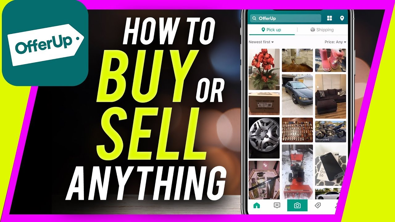 How to Use OfferUp to Buy or Sell Anything Online
