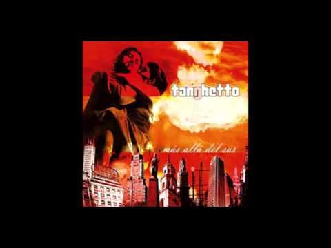 Tanghetto - Más Allá del Sur (2009) studio album