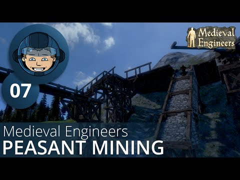 Medieval Engineers (02.009): Ep. #7 - PEASANT MINING OPERATION -= Gameplay & Walkthrough =-