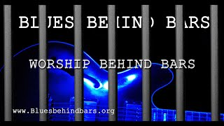 Worship Behind Bars