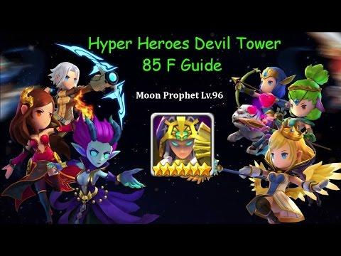 Hyper Heroes Devil Tower 85F Guide