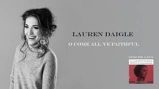 Lauren Daigle - O Come All Ye Faithful (Deluxe Edition)