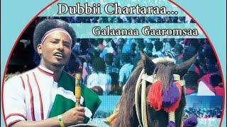 """""""Duubbii Chaartaraa"""" New music Galaanaa Gaaroomsaa!  Daawwadhaa, Ittiin Booharaa! 22 02 2018"""
