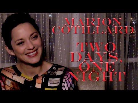 DP/30: Two Days, One Night, Marion Cotillard