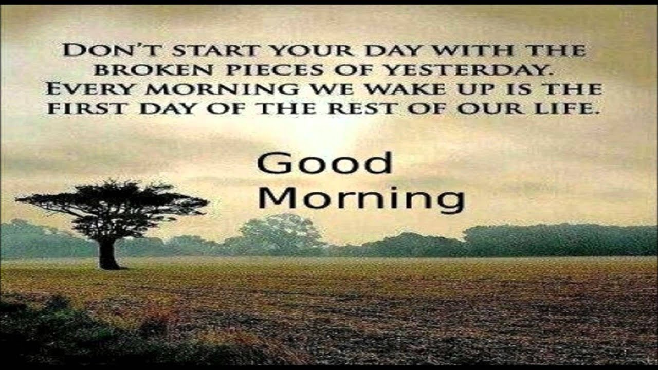 Inspirational Message Of The Day Inspirational Good Morning Video Message  Good Morning Wishes