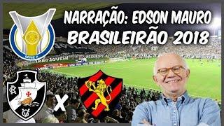 Vasco 3 x 2 Sport - Edson Mauro - Rádio Globo RJ - Brasileirão 2018 - 09/06/2018