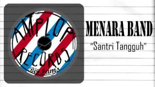 Menara Band - Santri Tangguh