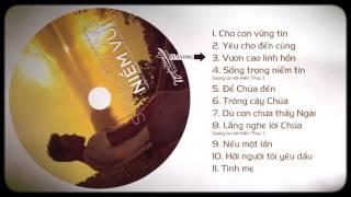 Thánh ca mùa chay 2017 - Nguyễn Hồng Ân (sống trong niềm vui)