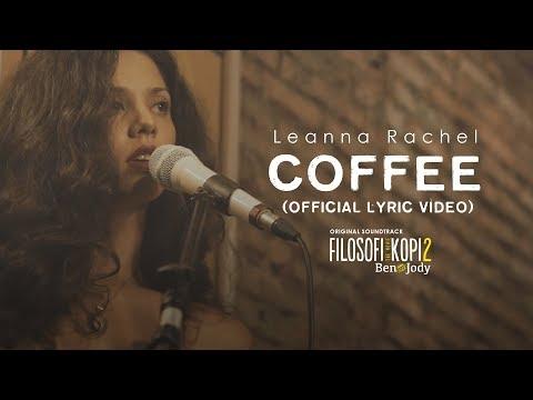 Leanna Rachel - Coffee OST Filosofi Kopi 2: Ben & Jody