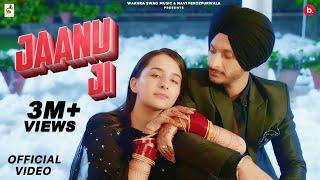 Jaanu Ji (Official Video) Navjeet ft. Sruishty Mann | Navi Ferozpurwala | Latest Punjabi Song