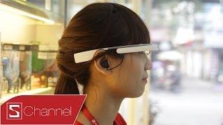 Schannel - Trên tay Google Glass: Công nghệ của tương lai - CellphoneS